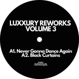 Reworks Volume 3 - Luxxury