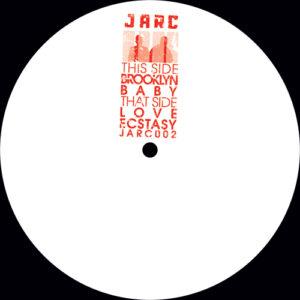 JARC - Brooklyn Baby / Love Ecstasy