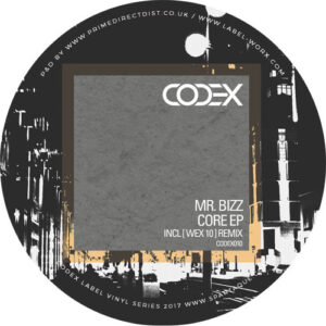 Mr. Bizz - Core EP (incl. Wex 10Remix)