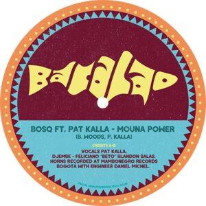 Mouna Power b/w Mouna Power Dance Dub - Bosq