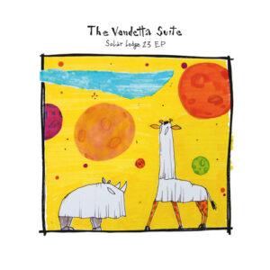 Solar Lodge 23 EP - The Vendetta Suite