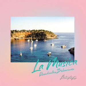 La Musica EP - Residentes Balearicos