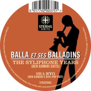 Balla et ses Balladins - The Syliphone Years (Ben Gomori Edits)