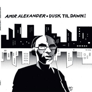 Dusk Till Dawn - Amir Alexander