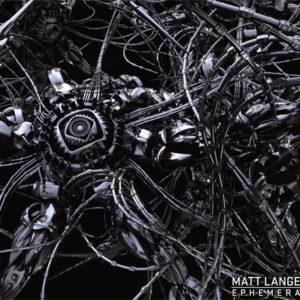 Ephemera - Matt Lange
