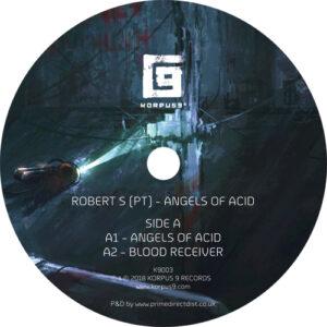 Robert S (PT) - Angels Of Acid