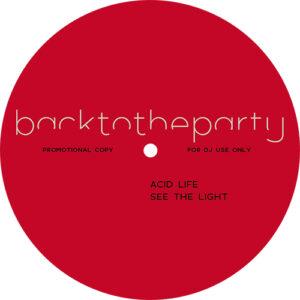 Acid Life - backtotheparty