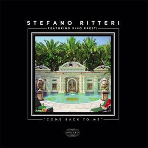 Come Back To Me - Stefano Ritteri featuring Pino Presti