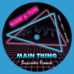 Buscrates - Main Thing b/w F.T.F (Freak The Funk)