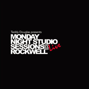 Monday Night Studio Sessions Live @ Rockwell - Various Artists
