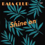 Shine On - Baia Club