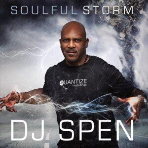 Soulful Storm - DJ Spen