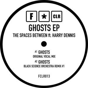 Ghosts EP - The Spaces Between