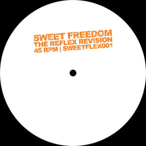 Sweet Freedom (The Reflex Revision) - Unknown
