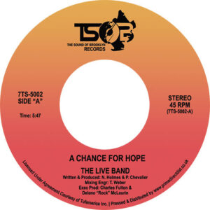 A Chance For Hope - The Live Band